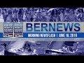 Bernews Newsflash For Tuesday, June 18, 2019