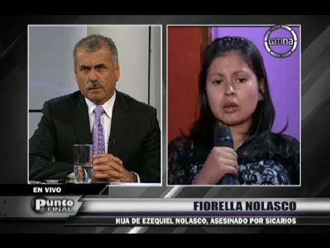 """Fiorella Nolasco: """"Mi papá dijo que el presidente regional lo mandó matar"""""""