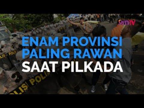 Enam Provinsi Paling Rawan Saat Pilkada