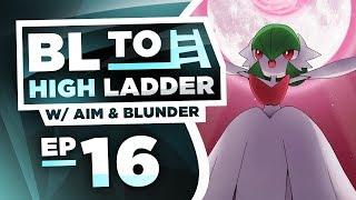 MEGA GARDEVOIR TO 2000! BL TO HIGH LADDER #16 by Thunder Blunder 777