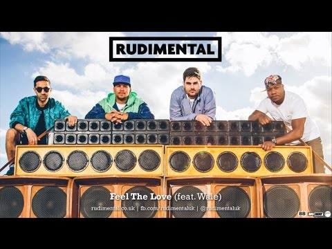 Rudimental - Feel the Love (feat. Wale)