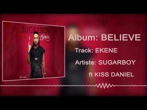 Sugarboy ft. Kiss Daniel - Ekene  [Official Audio]