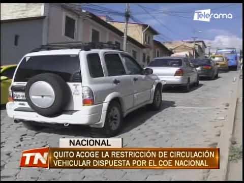 Quito acoge la restricción de circulación vehicular dispuesta por el COE Nacional