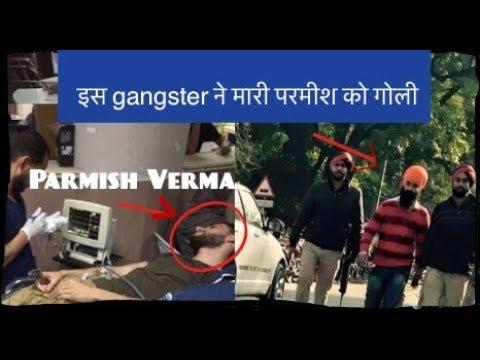 This Gangster shot parmish verma    singer parmish verma shot by dilpreet singh   