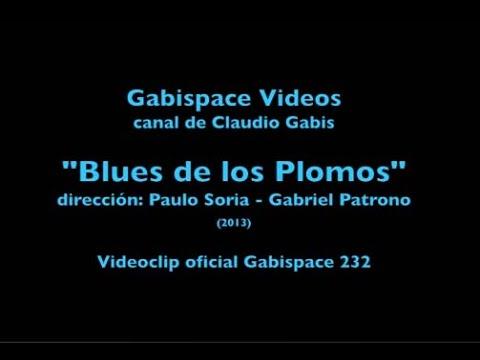 Blues de los Plomos - (completo) - Dirección: Paulo Soria y Gabriel Patrono - vog.232
