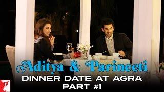 Nonton Aditya   Parineeti Dinner Date At Agra   Daawat E Ishq   Part 1   Aditya Roy Kapur   Parineeti Film Subtitle Indonesia Streaming Movie Download