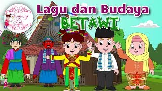 Lagu dan Budaya BETAWI bersama Diva - Budaya Indonesia - Dongeng Kita
