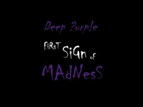 Tekst piosenki Deep Purple - First Sign Of Madness po polsku