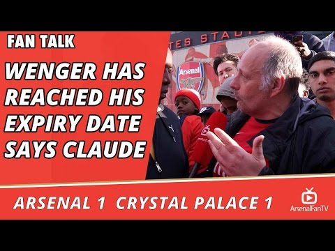 Arsenal V Crystal Palace 1 - 1 | Wenger Has Reached His Expiry Date Says Claude