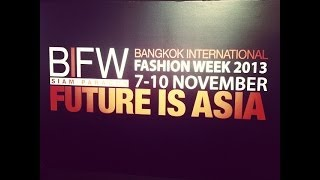 BIFW Bangkok International Fashion Week 2013 Press Conference (VDO BY POPPORY FASHION BLOG)
