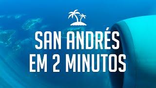 Viagem para San Andrés na Colômbia em 2 minutos