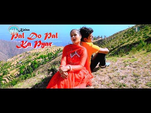 Ye Kaisa Pal Do Pal Ka Pyar 3gp movie in hindi download