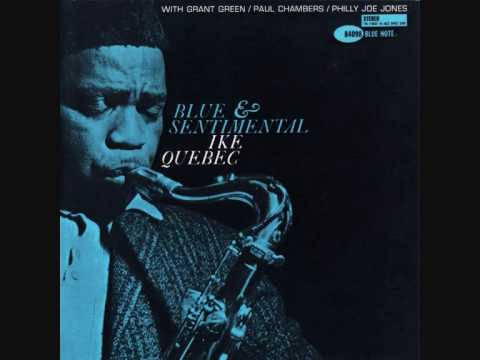Ike Quebec – Blues for Charlie
