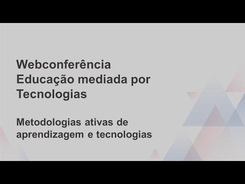 Webconferência - Educação mediada por Tecnologias