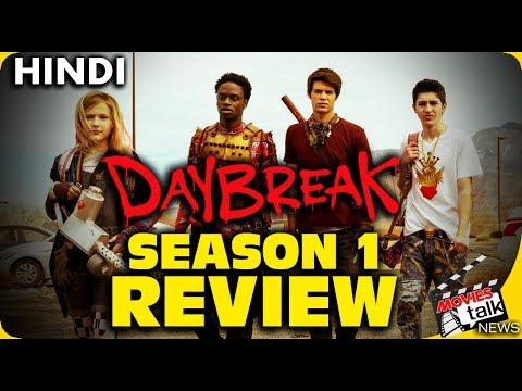 DAYBREAK - Season 1: Review [Explained In Hindi]