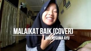 MALAIKAT BAIK - Salshabilla Adriani (Cover by @Anakusumaayu) Video