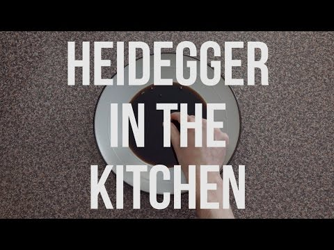 IN - The School of Life looks at the philosophy of Martin Heidegger - in the kitchen. Produced in collaboration with Khyan. SUBSCRIBE for more films every week! Visit us: http://www.theschooloflife.c...