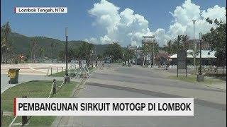 Video Menengok Pembangunan Sirkuit MotoGP Mandalika di Lombok MP3, 3GP, MP4, WEBM, AVI, FLV Februari 2019