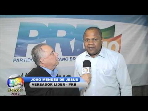 JOÃO MENDES DE JESUS - VEREADOR RJ - CONVENÇÃO DO PRB EM OLARIA - TvPrefeito.com