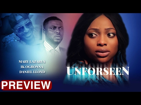 Unforseen - Latest 2017 Nigerian Nollywood Drama Movie (10 min preview)