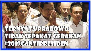 "Video Ternyata, Prabowo ""Tidak Sepakat"" dengan Gerakan #2019GantiPresiden MP3, 3GP, MP4, WEBM, AVI, FLV Mei 2019"