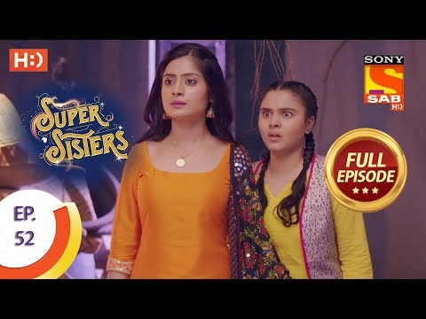 Super Sisters - Ep 52 - Full Episode - 16th October, 2018