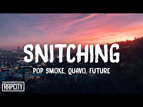 Pop Smoke - Snitching (Lyrics) ft. Quavo, Future видео