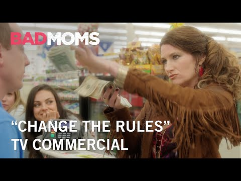 Bad Moms (TV Spot 'Change the Rules')