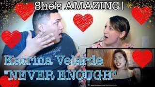 Video The Greatest Showman - NEVER ENOUGH (Cover) Katrina Velarde| COUPLES REACTION MP3, 3GP, MP4, WEBM, AVI, FLV Juli 2018