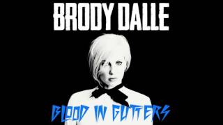 Blood In Gutters Brody Dalle