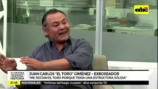 Tu Historia Nuestra Historia: Juan Carlos El Toro Giménez - Monica Bustos