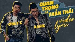 Nonton Quan Tr   Ng L   Th   N Th  I   Onlyc Ft Karik   Official Video Lyric Film Subtitle Indonesia Streaming Movie Download