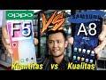 SAMSUNG A8 vs OPPO f5 indonesia  - kamera OPPO jelek??