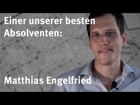 Einer unserer besten Absolventen: Matthias Engelfried