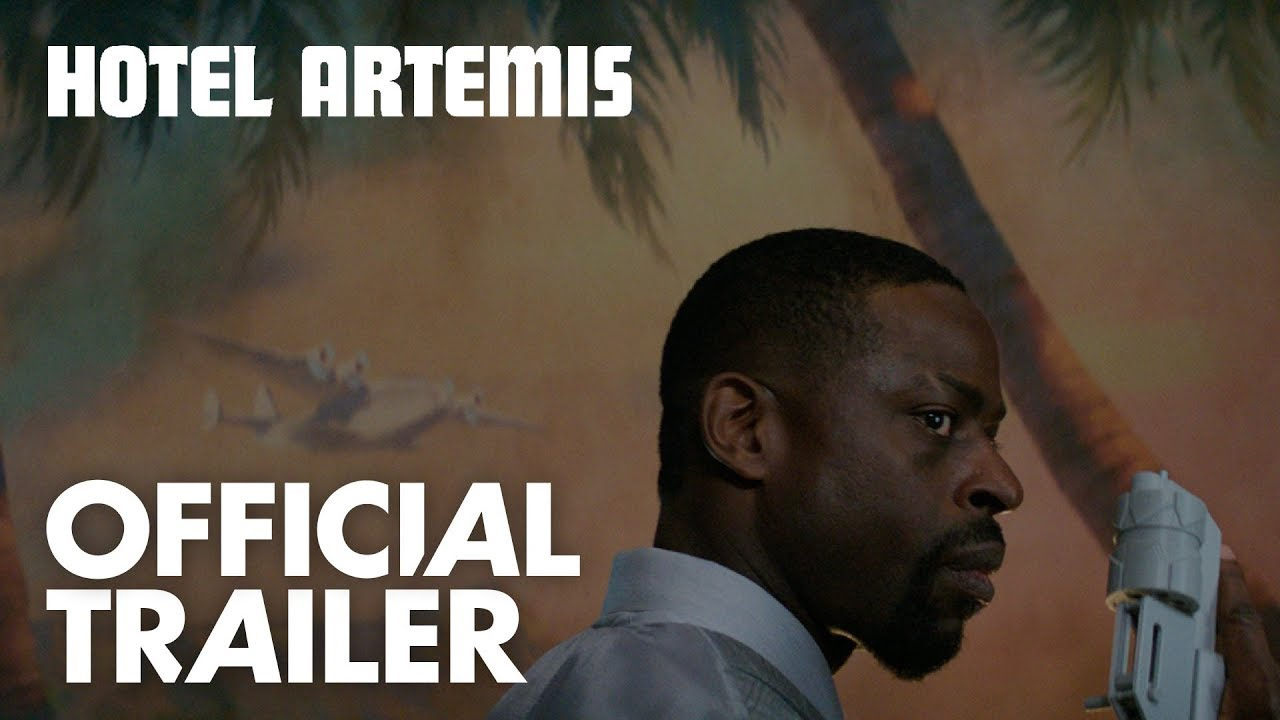 Visiting Hours are Never at the 'Hotel Artemis' with Jeff Goldblum, Sterling K. Brown, Jodie Foster & More