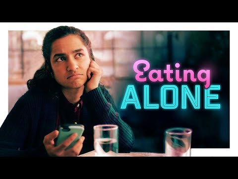 Getting Caught Eating Alone