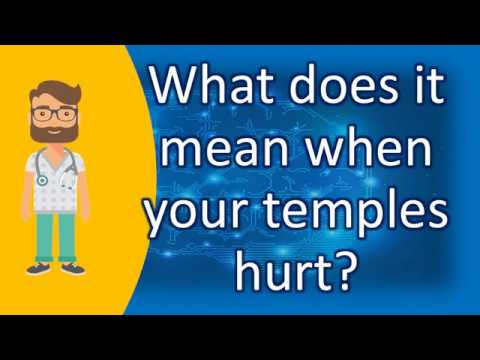 What does it mean when your temples hurt ? | Best Health FAQ Channel