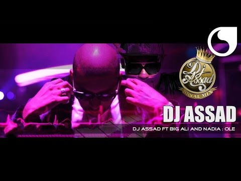 DJ Assad feat. Big Ali & Nadia - Ole