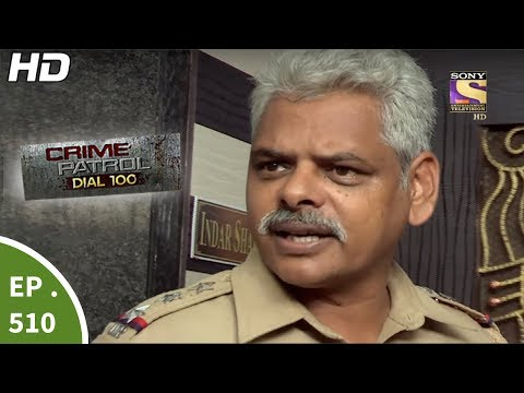 Crime Patrol Dial 100 - क्राइम पेट्रोल - Double Murder Case - Ep 510  - 19th Jun, 2017