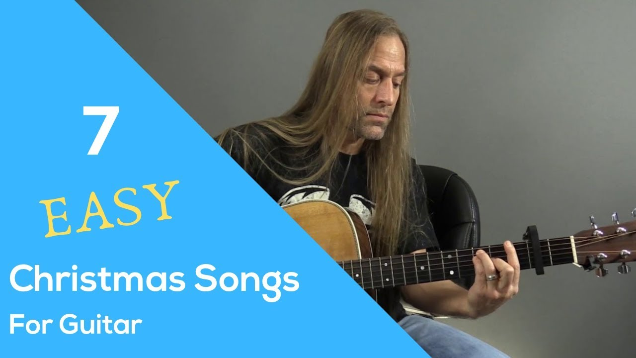 7 Easy Christmas Songs for Guitar | Steve Stine