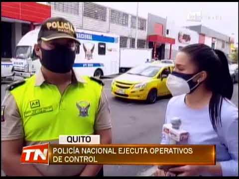 Policía nacional ejecuta operativos de control