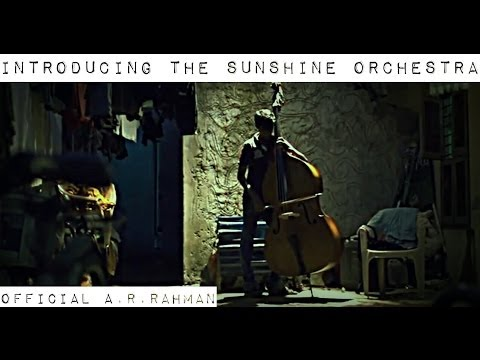 Download Official A.R.Rahman Introducing The Sunshine Orchestra HD Video