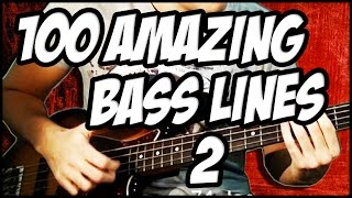 Video 100 Amazing Bass Lines 2 MP3, 3GP, MP4, WEBM, AVI, FLV Maret 2019