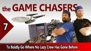 The Game Chasers Ep 7 - To Boldly Go Where No Lazy Crew Has Gone Before