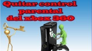 Como quitar El Control Parental Del Xbox 360.