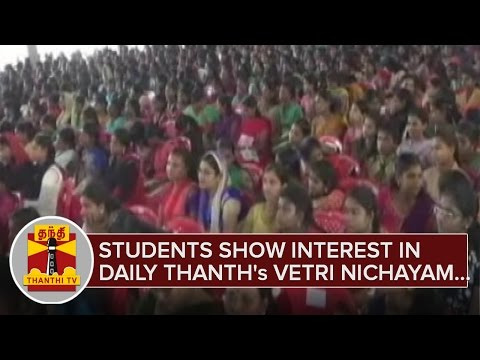 Students-show-interest-in-Daily-Thanthis-Vetri-Nichayam-Program--Thanthi-TV