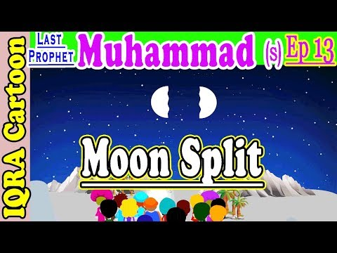 Prophet Muhammad (s) Ep 13 | The Moon Split