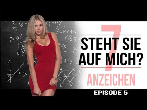[Episode  5] - 7 ANZEICHEN / SIGNALE dass eine FRAU auf dich steht! (Was wollen Frauen)