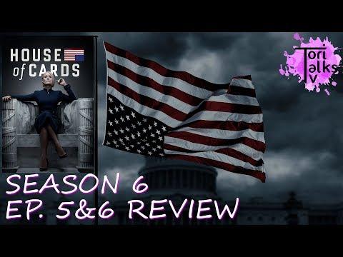 House of Cards: Season 6 Episodes 5 & 6 - Recap & Review