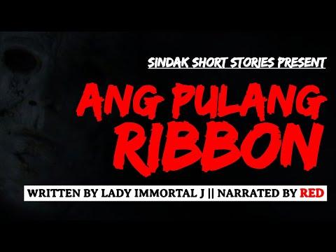 Tagalog Horror Story - PULANG RIBBON: BEDTIME STORIES | Maiikling Kwentong Katatakutan | SINDAK